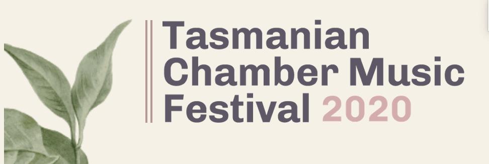 Tasmanian Chamber Music Festival 2020